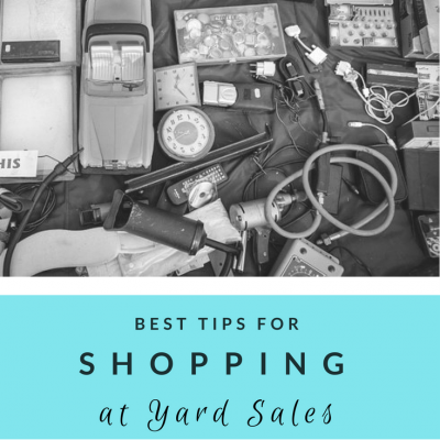 Best Tips for Shopping at Yard Sales