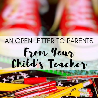 A Open Letter to Parents…from Your Child's Teacher