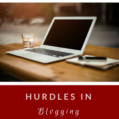 hurdles in blogging