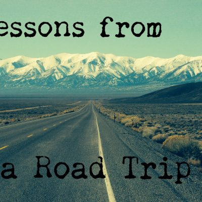 Lessons from a Road Trip