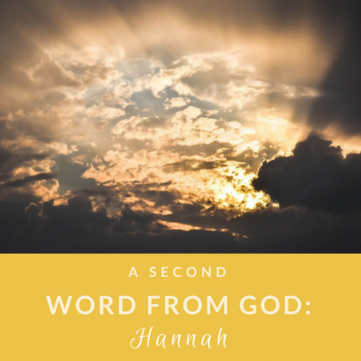 A Second Word from God: Hannah