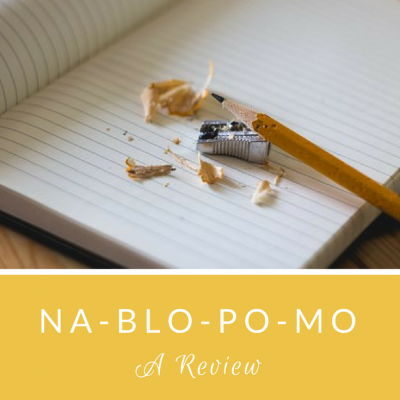 NaBloPoMo: A Review