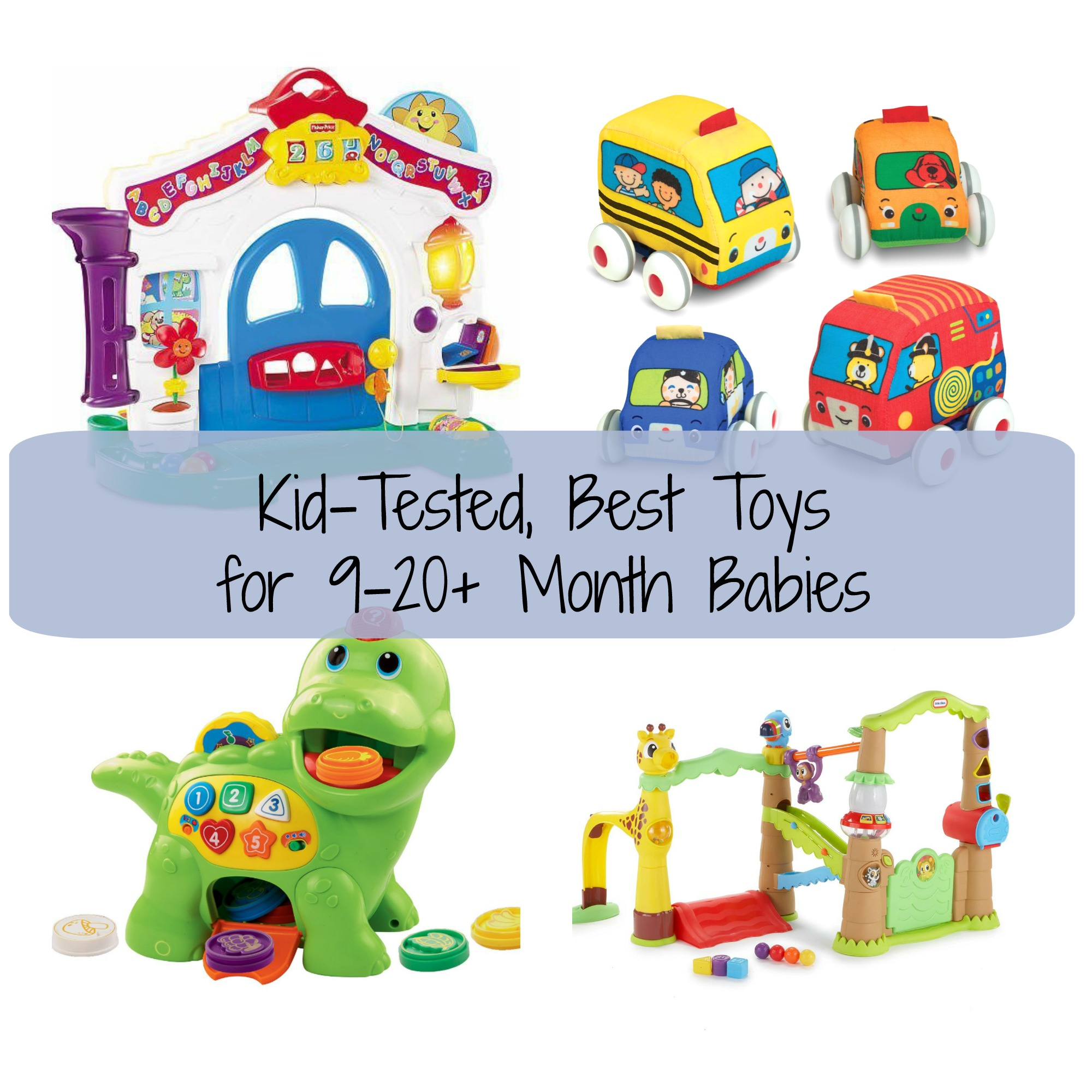 best toys for 9-20+ month babies