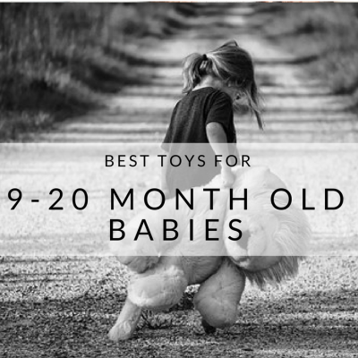 Kid-Tested, Best Toys for 9-20+ Month Babies