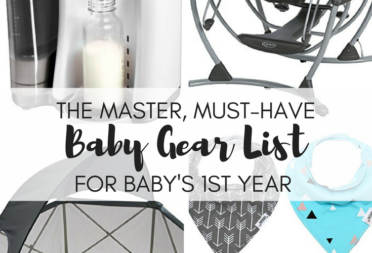 Must-Have Baby Gear List for Baby's 1st Year