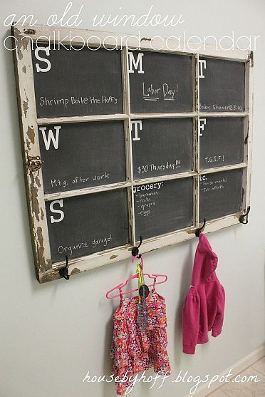 DIY old window chalkboard calendar with days of the week in pains and hooks, a perfect DIY rustic farmhouse home decor project when you're on a tight budget