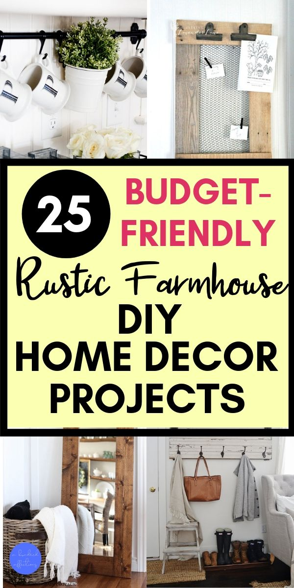 25 budget friendly rustic farmhouse diy home decor projects, collage, rack with coffee mugs, chicken wire memo board with clips, rustic reclaimed wood mirror with blanket basket, coat rack with distressed wood, perfect projects for farmhouse DIY