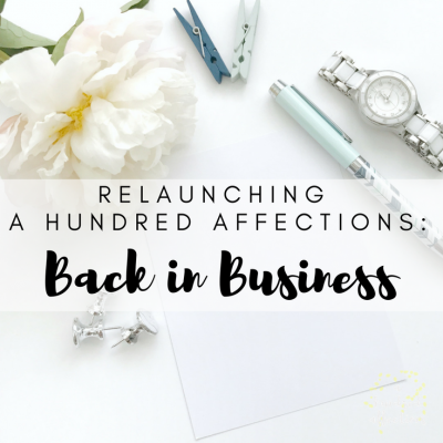 Relaunching A Hundred Affections: Back in Business