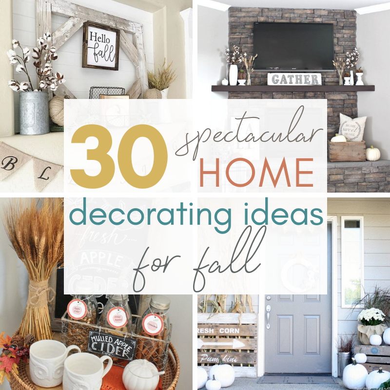 Fall Home Decorating Ideas: 30 Home Decorating Ideas For Fall
