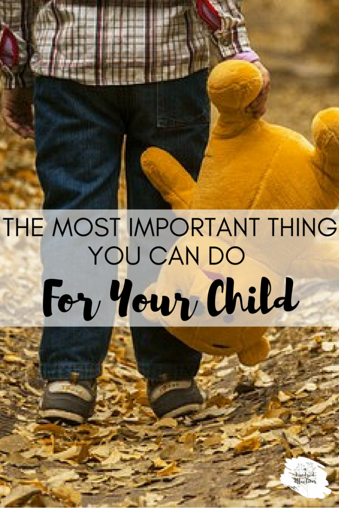 most important thing you can do for your child