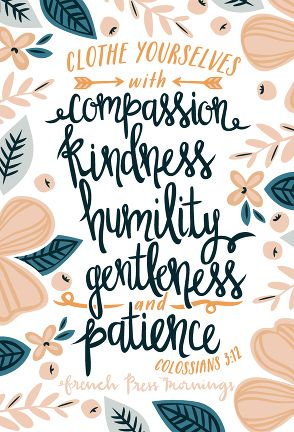 Colossians 3:12 wall art with flowers, Clothes yourselves with compassion, kindness, humility