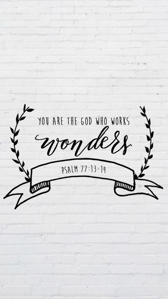 Psalm 77:13-14 Wall art on brick wall 'The God Who Works Wonders""
