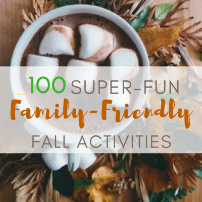 100 Super-Fun Family-Friendly Fall Activities