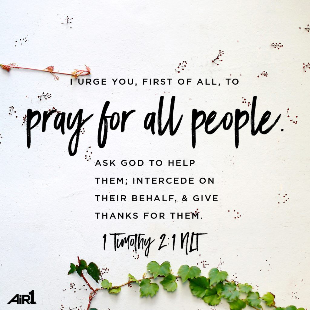 Script print 1 Tim 2:1 Pray for all people