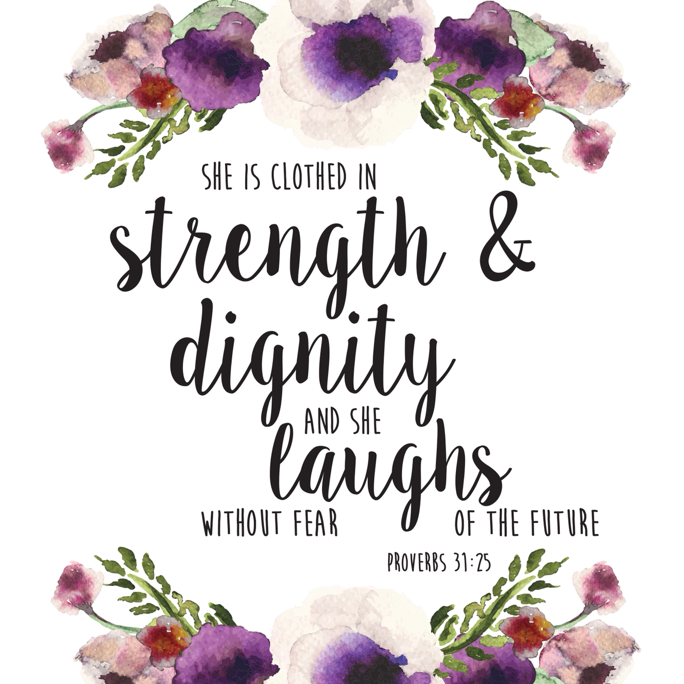 Proverbs 31:25 wall art Clothed in strength and dignity, laughs without fear of future