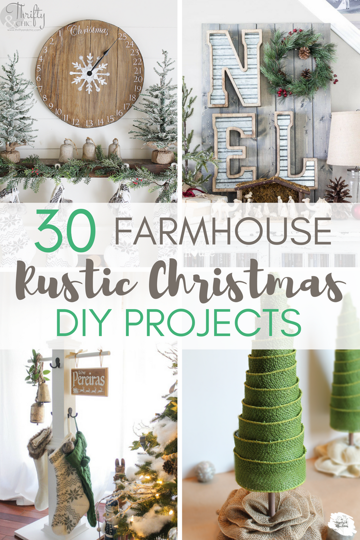 theres nothing more cozy than a farmhouse christmas here are 30 diy projects to help - Farmhouse Christmas Decor