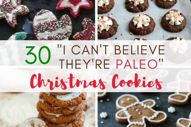 "30 ""I-Can't-Believe-They're-Paleo"" Christmas Cookie Recipes"