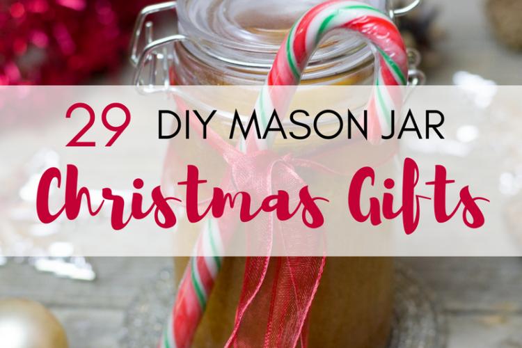 29 DIY Mason Jars Christmas Gifts