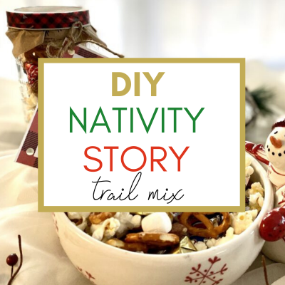 Nativity Christmas Story Trail Mix (Mason Jar Gift+ Free Printable Tag)