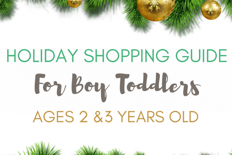 Holiday Gift Guide for Toddler Boys, Ages 2 & 3