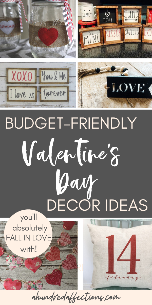 collage of budget friendly valentine's day decor ideas with farmhouse signs, mason jars, pillows, garland, heart decor