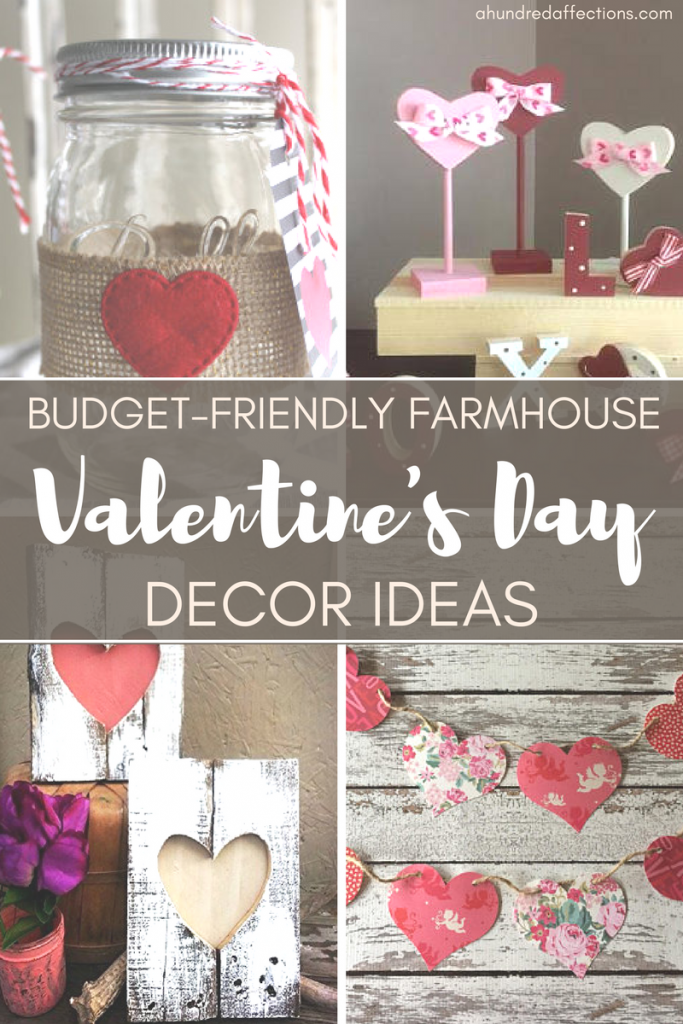 Budget-Friendly Farmhouse Valentine\'s Day Decor Ideas - A Hundred ...