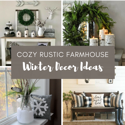 Cozy Rustic Farmhouse Winter Decor Ideas