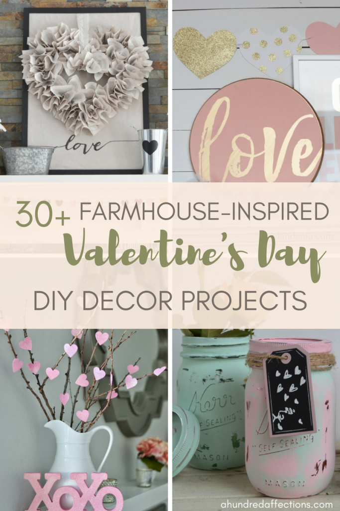 30 Farmhouse Valentine S Day Diy Decor Projects A Hundred