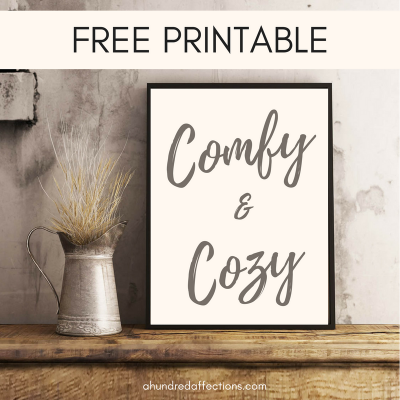 """Comfy and Cozy"" Farmhouse Wall Art Free Printable"