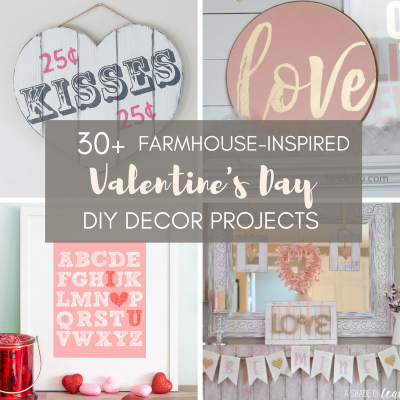 Farmhouse Valentine's Day Collage ...Are you looking to get your house all prettied up for Valentine's Day? Here are some beautiful DIY Valentine's Day Decor Projects - farmhouse style!
