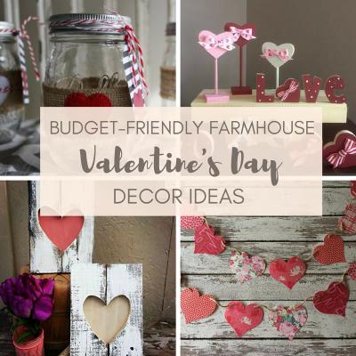 Budget-Friendly Farmhouse Valentine's Day Decor Ideas