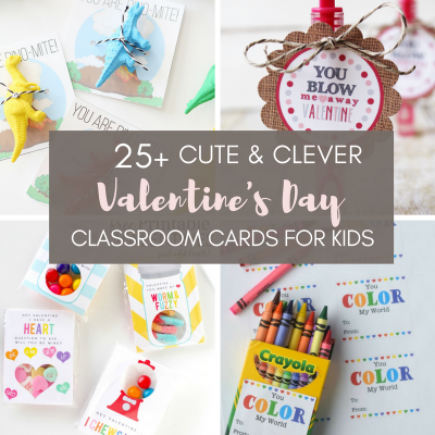 25+ Clever and Cute Valentine's Day Classroom Cards for Kids ({with Free Printables}
