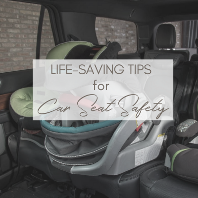 Life-Saving Tips for Car Seat Safety