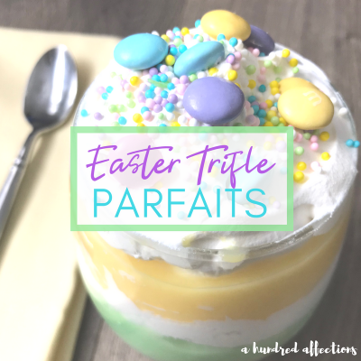 Easy Easter Dessert Recipe: Trifle Parfaits