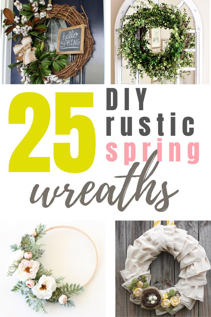 25 Diy Spring Wreaths In Rustic