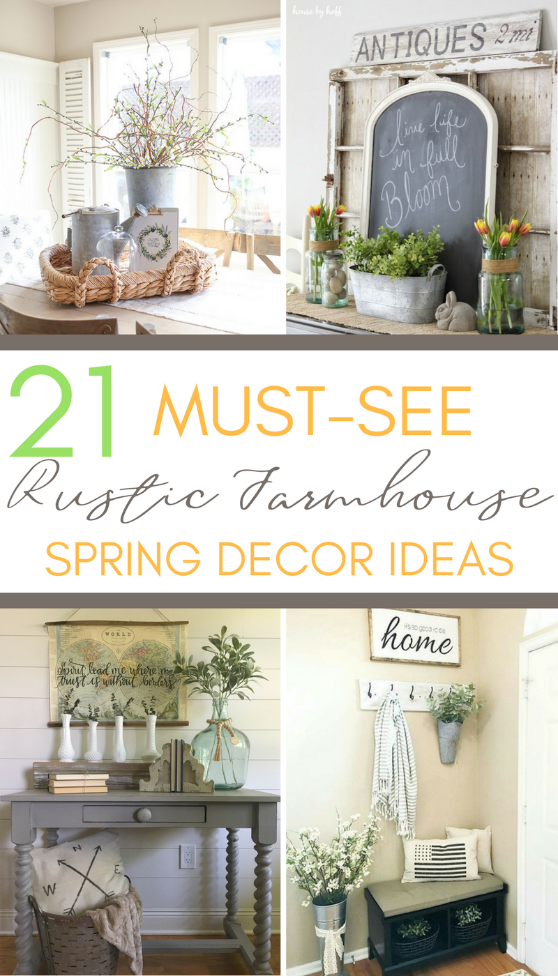 If You Are Looking For Ideas To Add Farmhouse Spring Decor Your Home Here Is Inspiration That Dont Want Miss Mantels Tabletops