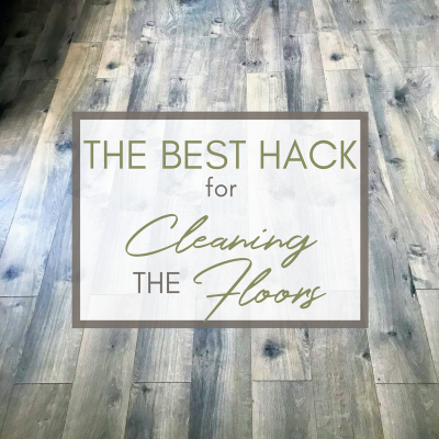 The Best Hack for Cleaning the Floors {Especially with Toddlers Underfoot!}