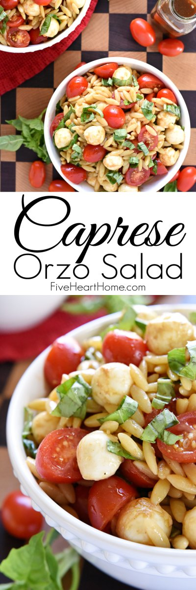 Caprese Orzo Salad Five Heart Home - If you are dreading the idea of cooking in a hot kitchen this summer, I've got you covered!  Take a look at these 30 refreshing summer salads! These recipes are easy, healthy and filling!  Keep reading to learn more!