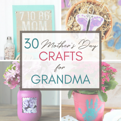30 Mother's Day Crafts for Grandma