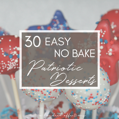 30+ Easy, Patriotic Red White Blue Desserts