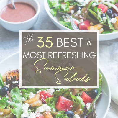 35 of the Best and Most Refreshing Summer Salads