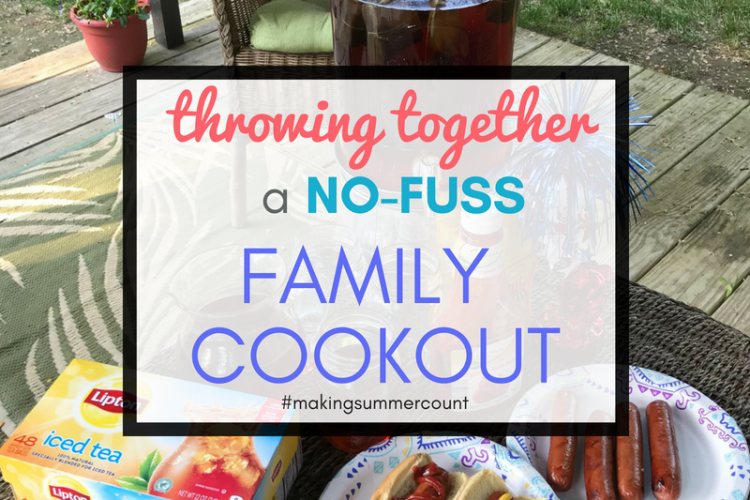 Casual Family Cookouts – Summer Bucket List #1
