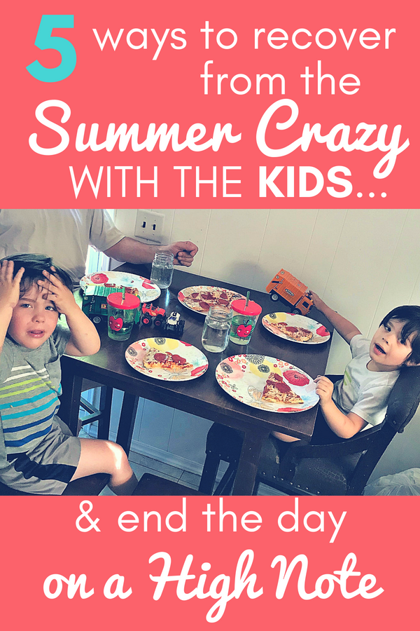 Are you already counting down the days the kids go back to school? Has the summer crazy with the kids wearing you out all ready? Keep reading for 5 ways you can hit a reset after a rough day and end the day on a high note! #parenting #kids #familytime #summer #NeverFlySolo #RedBaronPizza #sponsored