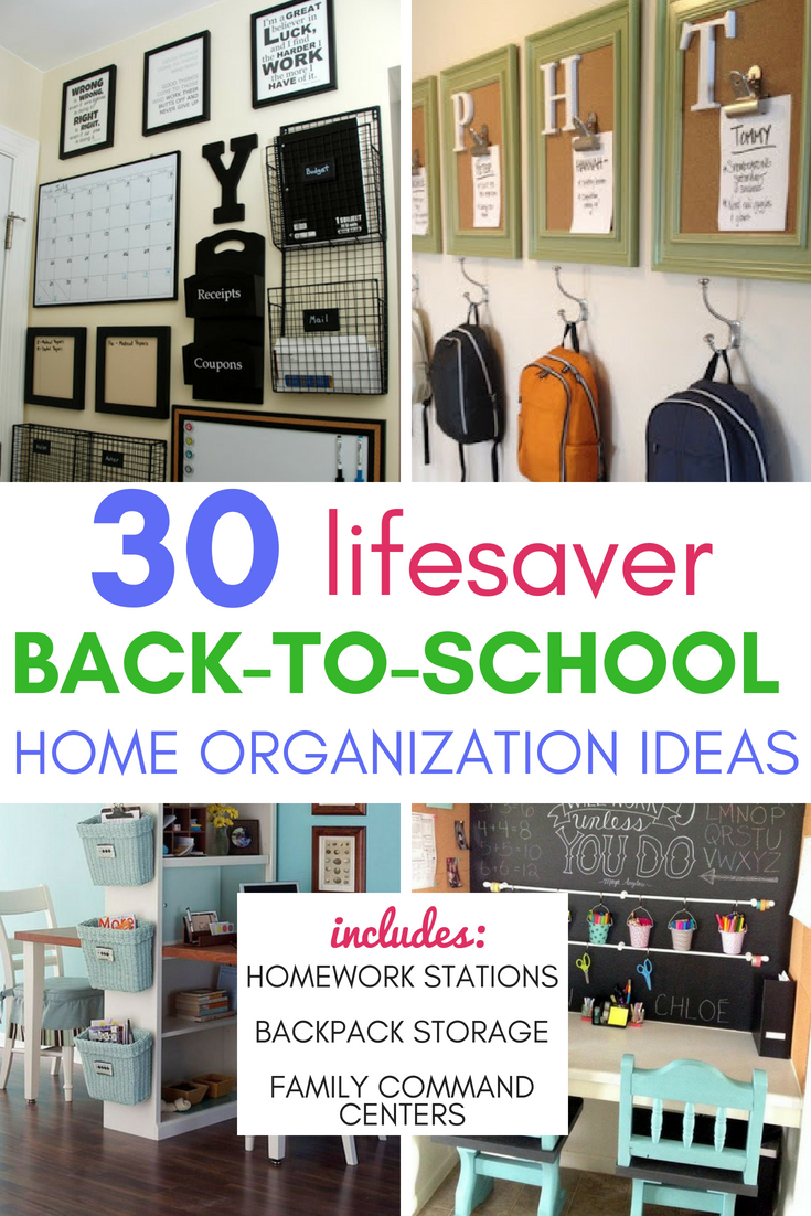 30 Lifesaver Back-to-School Organization Ideas for the Home - Are you stressed out thinking about the chaos that comes with back-to-school? Organization is key!  Here are 30 ideas to for school organization at home that are sure to help - includes homework stations, backpack storage, and family commander centers!