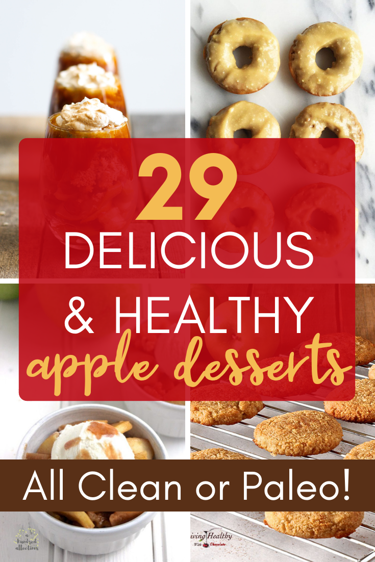 Just because a recipe has apples in it doesn't mean it's healthy! Today, it does!  Here are 29 Delicious and Healthy Apple Desserts that are ALL clean or paleo!  OK - you're free to go enjoy now!