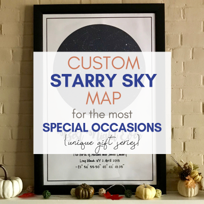 Custom Night Sky Star Map for the Most Special Moments {Unique Gift Series}