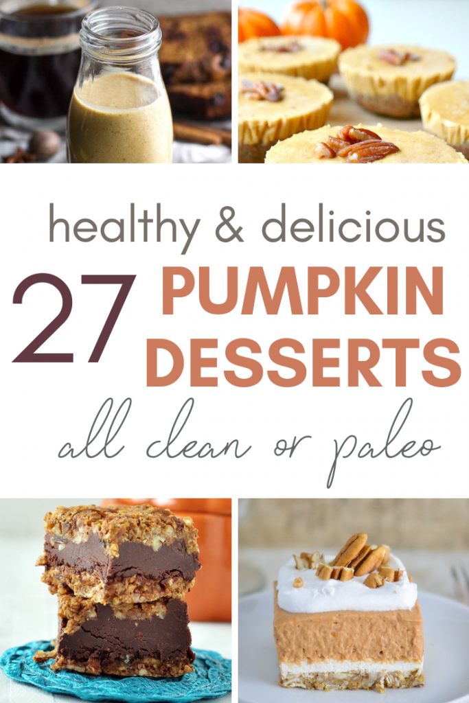 Pumpkin-flavored anything is a HUGE fall favorite!! Here are 27 pumpkin desserts - all clean/paleo. Every single one is healthy and made from whole foods!