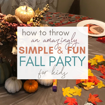 How to Host an Amazingly Simple and Fun Fall Party for Kids
