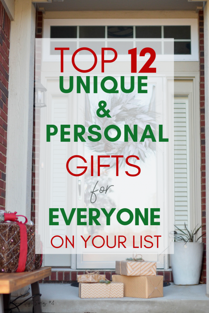 If you're looking for a meaningful gift that is unique and personal, here are 12 ideas for everyone on your list! Keep reading for can't-fail gifts!