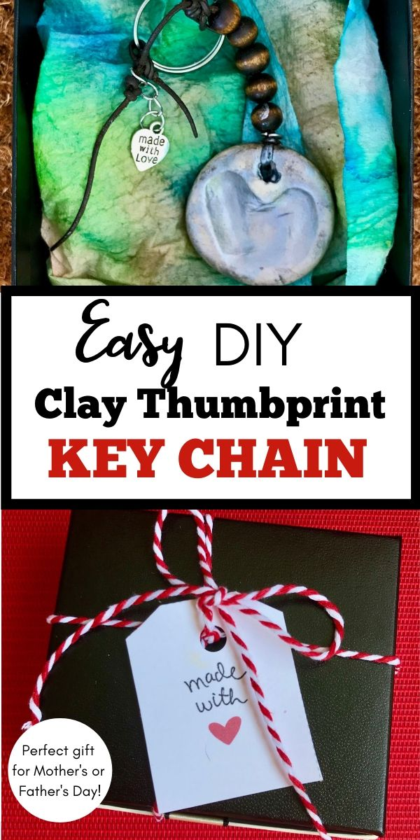 2 photo collage easy DIY clay thumbprint key chain, one close up in gift box, one photo of wrapped box with 'made with love' gift tag, perfect for Mother's or Father's Day gift